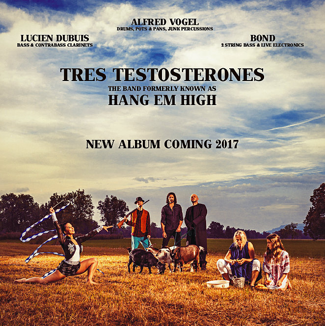 Tres Testosterones_new album_2017